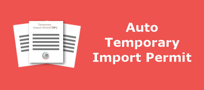 Temporary Vehicle Import Permit